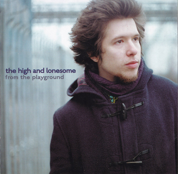 The High And Lonesome From The Playground