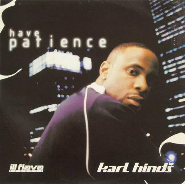 Hinds, Karl Have Patience  Vinyl