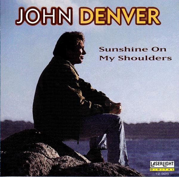 Denver, John Sunshine On My Shoulders CD