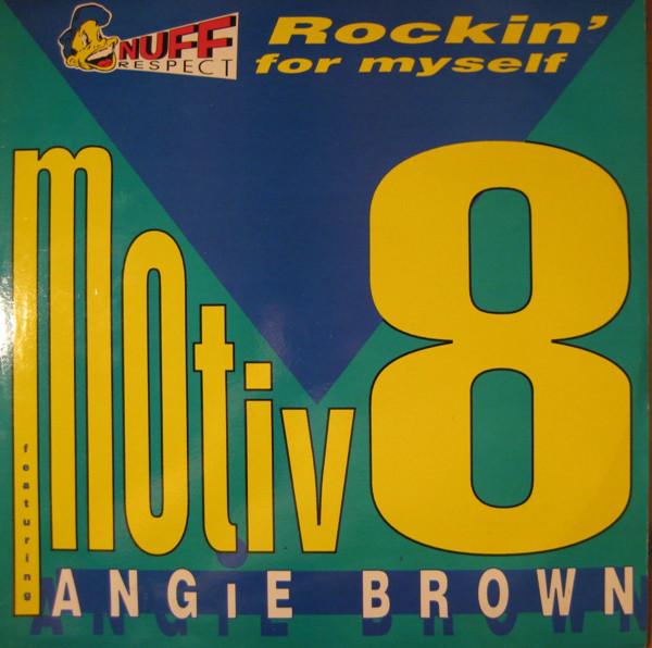 Motiv 8 featuring Angie Brown Rockin' For Myself Vinyl