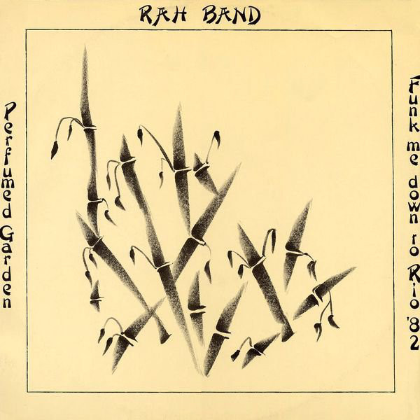 Rah Band Perfumed Garden