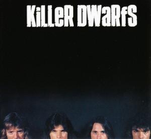 Killer Dwarfs Killer Dwarfs