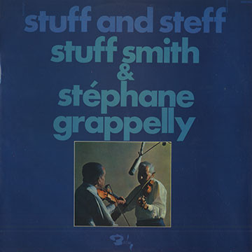 Stuff Smith & Stéphane Grappelly Stuff And Steff