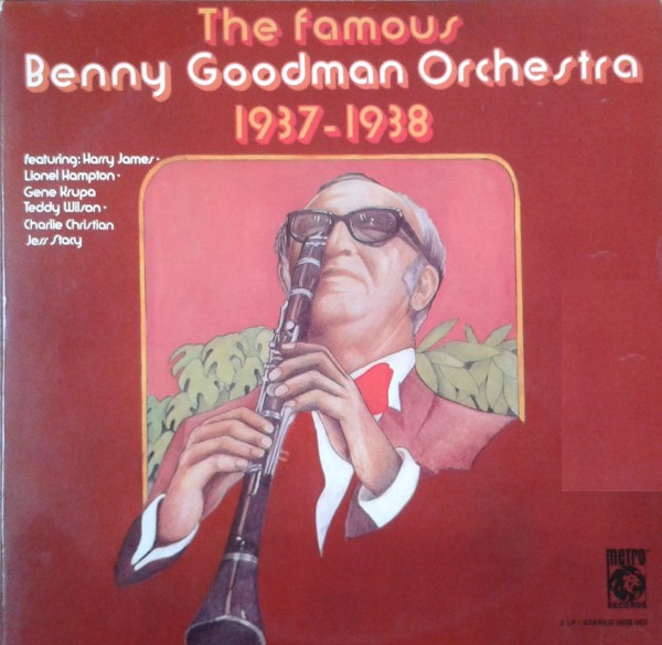 Goodman, Benny The Famous Benny Goodman Orchestra 1937-1938