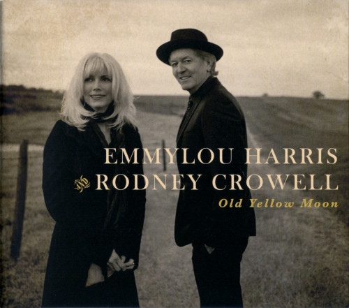 Harris, Emmylou and Rodney Crowell Old Yellow Moon