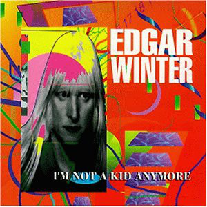 Winter, Edgar I'm Not A Kid Anymore CD