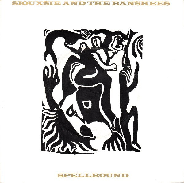 Siouxsie & The Banshees Spellbound