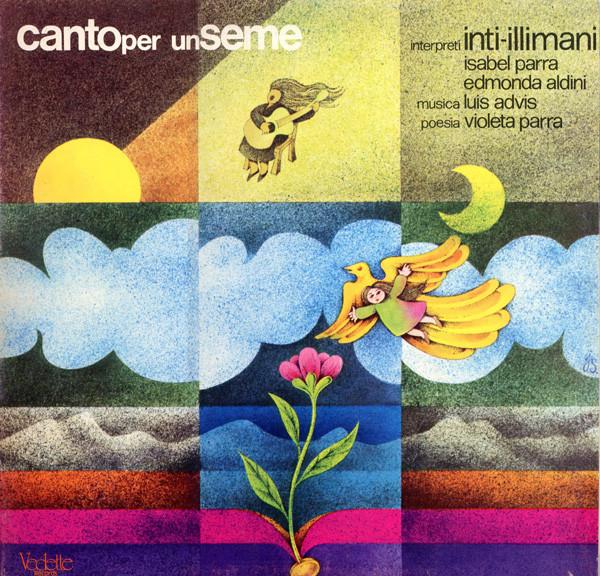 Inti-Illimani*, Isabel Parra, Edmonda Aldini Canto Per Un Seme Vinyl