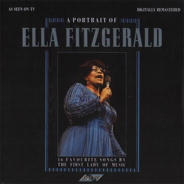 Fitzgerald, Ella A Portrait Of Ella Fitzgerald