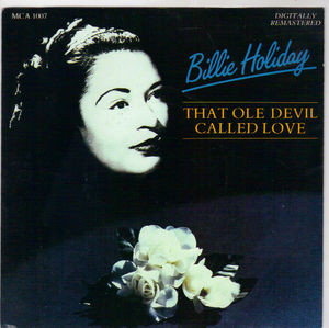 Holiday, Billie That Ole Devil Called Love