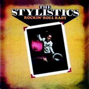 The Stylistics  Rockin Roll Baby