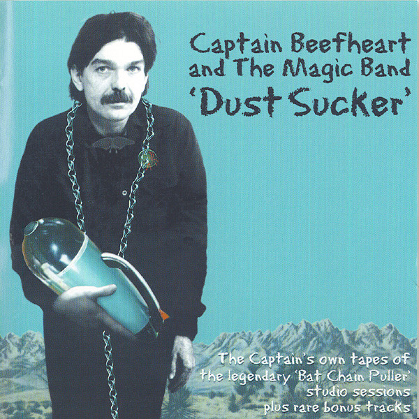 Captain Beefheart And The Magic Band Dust Sucker CD