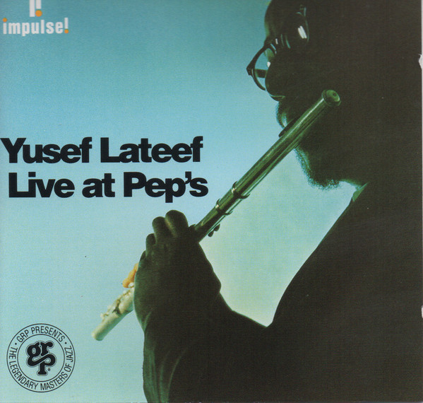 Lateef, Yusef Live at Pep's