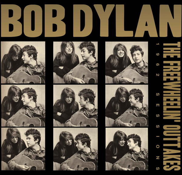 Dylan, Bob The Freewheelin' Outtakes 1962 Sessions