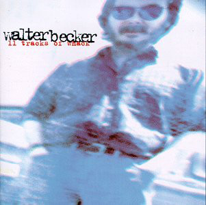 Becker, Walter 11 Tracks Of Whack