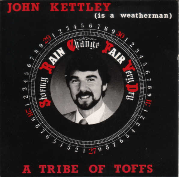 A Tribe Of Toffs John Kettley (Is A Weatherman) Vinyl
