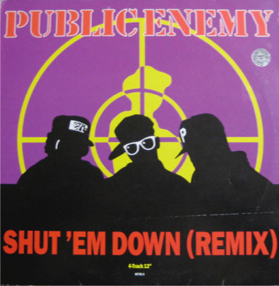 Public Enemy Shut 'Em Down (Remix)