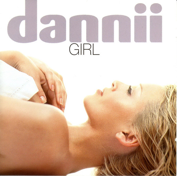 Minogue, Dannii Girl