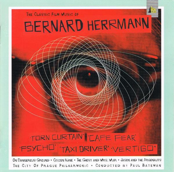 The City Of Prague Philharmonic Conducted By Paul Bateman The Classic Film Music Of Bernard Herrmann CD
