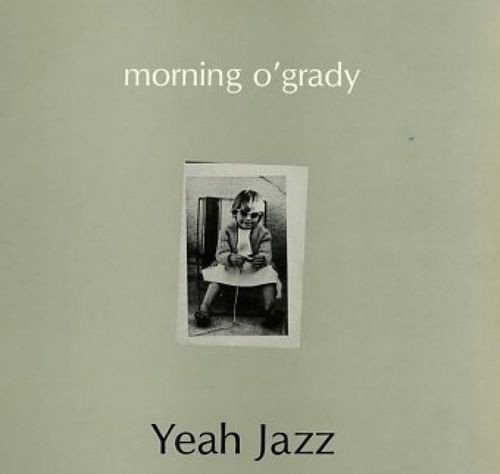 Morning O'Grady Yeah Jazz