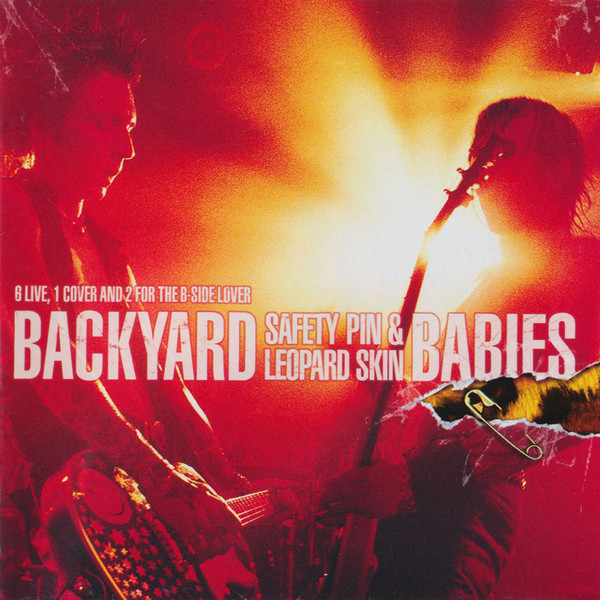 Backyard Babies Safety Pin & Leopard Skin Live