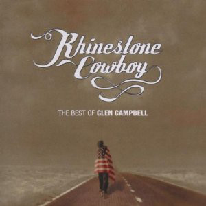 Campbell, Glen Rhinestone Cowboy - The Best Of Glen Campbell CD