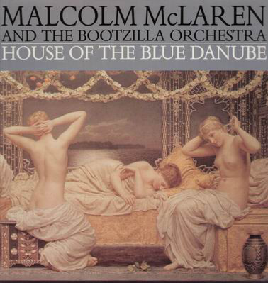 McLaren, Malcolm And The Bootzilla Orchestra House Of The Blue Danube