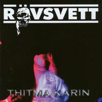 Rovsvett Thitma Karin CD