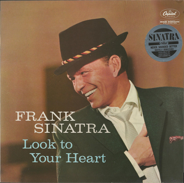 Sinatra, Frank Look To Your Heart