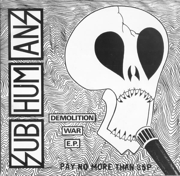Subhumans Demolition War EP