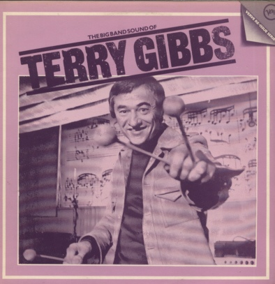Gibbs, Terry The Big Band Sound Of Terry Gibbs