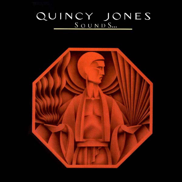 Jones, Quincy Sounds ... And Stuff Like That!!