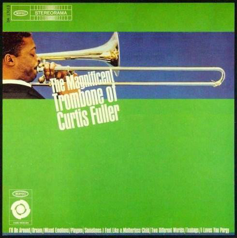 Fuller, Curtis The Magnificent Trombone Of Curtis Fuller