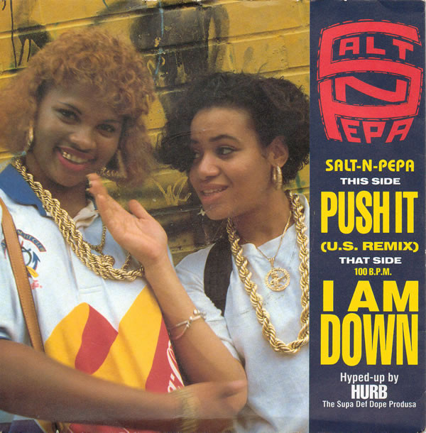 Salt N Pepa Push It