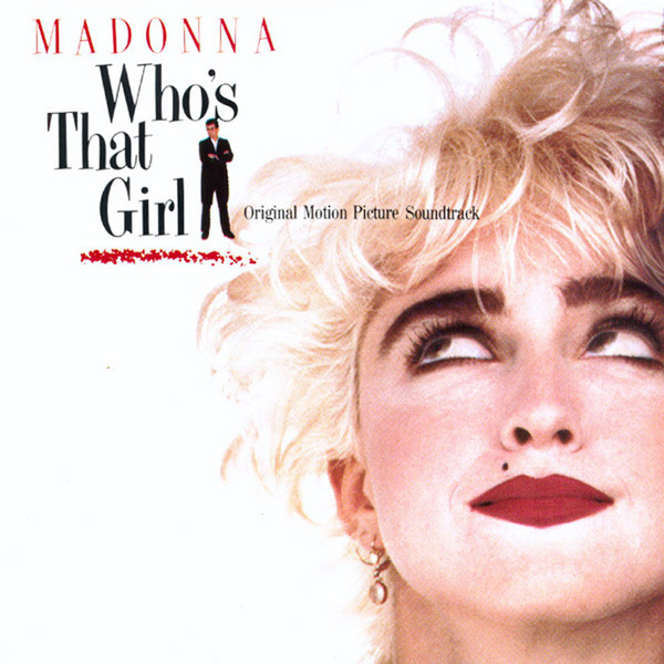 Madonna Whos That Girl - Original Motion Picture Soundtrack