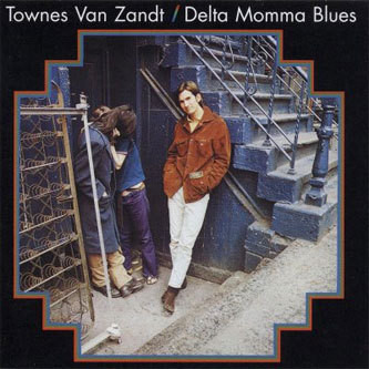 Van Zandt, Townes Delta Momma Blues