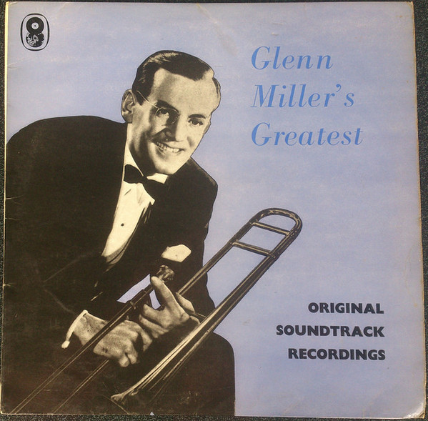 Glenn Miller And His Orchestra Glenn Miller Soundtracks Vinyl