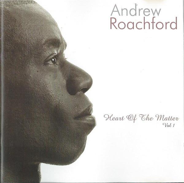 Roachford, Andrew Heart Of The Matter Vol1