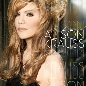 Krauss, Alison Essential Alison Krauss