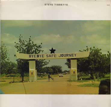 Tibbetts, Steve Safe Journey