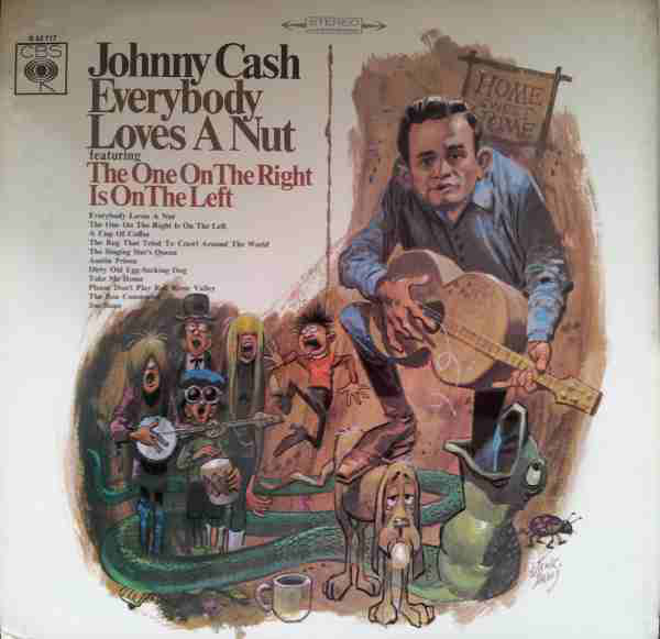 Cash, Johnny Everybody Loves A Nut