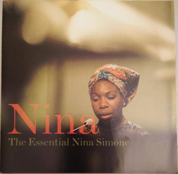 Simone, Nina Nina - The Essential Nina Simone
