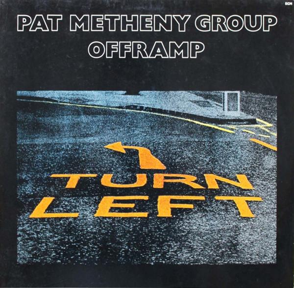 Metheny, Pat Offramp