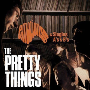 The Pretty Things Emotions & Singles A's & B's