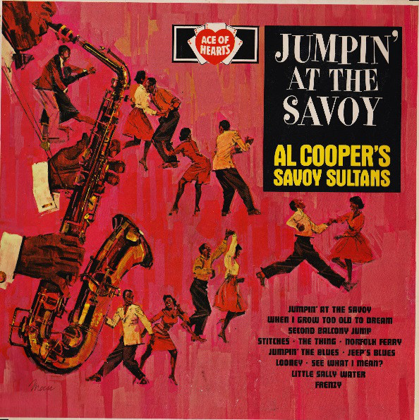 Al Cooper's Savoy Sultans Jumpin' At The Savoy Vinyl