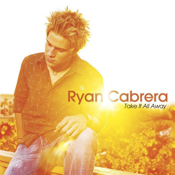 Cabrera, Ryan Take It All Away CD