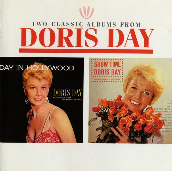 Day, Dorris Two Classic Albums From Doris Day - Show Time / Day In Hollywood