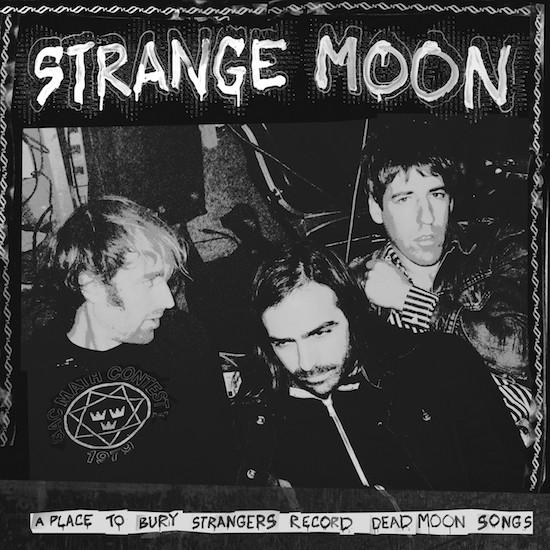 Strange Moon A Place To Bury Strangers Vinyl