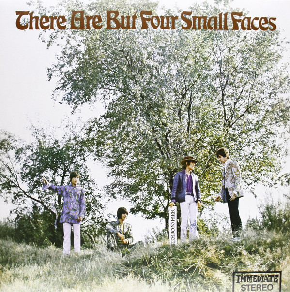 Small Faces There Are But Four Small Faces