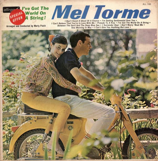 Torme, Mel I've Got The World On A String !